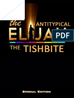 The Antitypical Elijah the Tishbite (Special Edition)