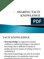 Sharing Tacit Knowledge