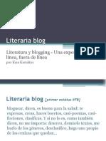 Literaria blog - Literatura y blogging - Una experiencia en línea, fuera de línea