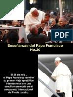 Enseñanzas del Papa Francisco -  Nº 20