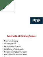 Methods of gaining space