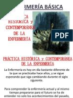 PRÁCTICA HISTÓRICA y CONTEMPORÁNEA DE LA ENFERMERÍA