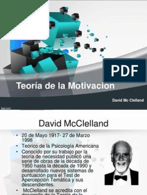 Teoria De La Motivacion Mcclelland Motivación Autosuperación