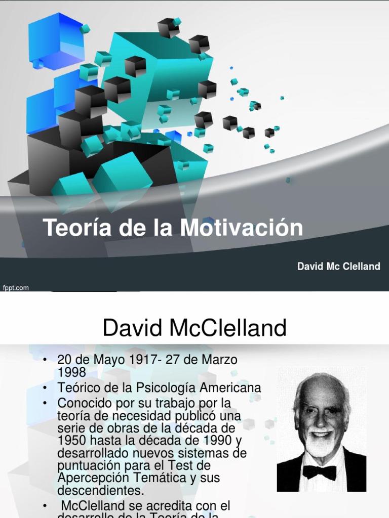 Teoria De La Motivacion Mcclelland Motivation Self