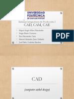 CAD, CAM, CAE