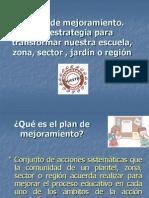 El Plan de Mejoramiento - Una Estrategia Para Transformar Nuestra Escuela