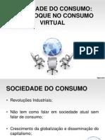 Sociedade Do Consumo (1)