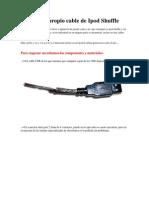 Fabrica Tu Propio Cable de iPod Shuffle