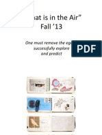 """""""What is in the Air"""" PP FALL 13"""