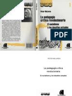 151403081 MCLAREN La Pedagogia Critica Revolucionaria