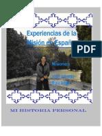 Experiencias de la Misión en España. Mi Historia Personal.