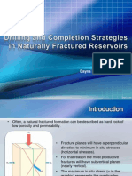Drilling and Completion Strategies in Naturally Fractured Reservoirs