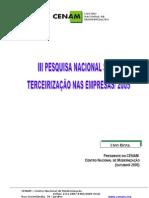 CENAM III Pesquisa Terceirização Resultado-2005