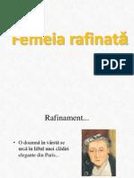 Femeia Rafinata