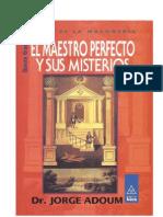 El Maestro Perfecto y Sus Misterios - Dr. Jorge Adoum
