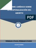 Informe Juridico Sobre La Despenalizacion Del Aborto