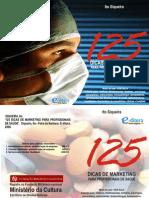 Livro - 125 dicas de marketing para a área de saúde.pdf