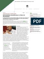 Universidades moçambicanas e o futuro de Moçambique - Ensino Superior Unicamp