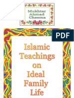 Islamic Teachings on Ideal Family Life 20090222MN