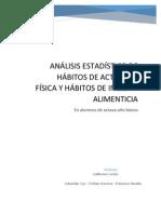 Evaluacion Alimenticia y de Actividad Fisica de Alumnos de Octavo Basico en Santiago de Chile