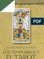 Peradejordi Julio - Los Templarios y El Tarot
