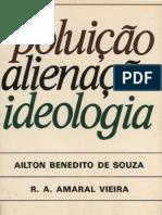 Poluição, Alienação e Ideologia