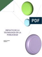 IMPACTO DE LA TECNOLOGÍA EN LA PUBLICIDAD