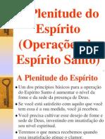 A Plenitude Do Espirito - Operacoes Do Espirito Santo