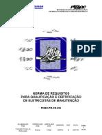 Norma de Requisitos para Qualificação e Certificação de Eletricistas de Manutenção -  ABRAMAN