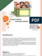 Projeto Leitura na Educação Infantil.