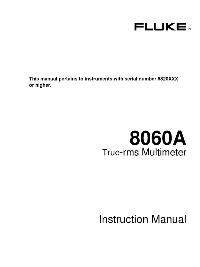 Fluke 8060A True RMS Multi Meter Instruction Manual | Decibel | Root Mean  Square