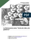 Democracia Como Forma de Vida y de Gobierno