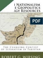 Baloch Nationalism & Geopolitics of Energy Resources 2008