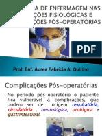 Assitência de Enf nas Alterações Complicações Pós-operatórias