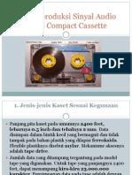 Alat Reproduksi Sinyal Audio Video Compact Cassette