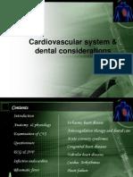 Sem 11 Cardiovascular System & Dental Considerations