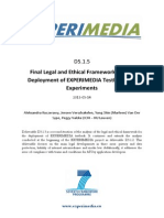 D5.1.5 Final Legal and Ethical Framework for the Deployment of EXPERIMEDIA Testbeds and Experiments v1.01