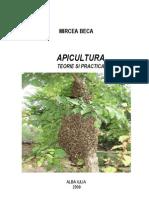 Apicultura - Teorie Si Practica de Mircea Beca