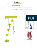 Sistema Com Uso de Roldanas Simples e Uso de Corda