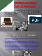 las6generacionesdecomputadoras-091015113253-phpapp01