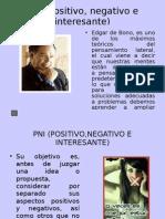 PNI( Positivo, Negativo e Interesante