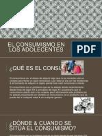 1el Consumismo en Los Adolecentes