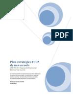 61386135 Plan Estrategico FODA de Una Escuela