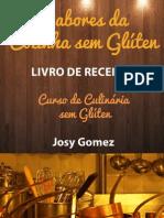 Curso de Culinaria Sem Gluten Josy Gomez 2013