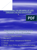Dicovering the Meaning of Life Through Values Education