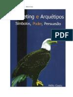 Marketing e Arquétipos - Profº Hélio Couto