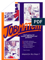 Junior Jobmatch! Card Games for career-awareness in KS 2/3. Tony Crowley