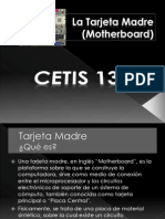 Presentación - La Tarjeta Madre (Motherboard)