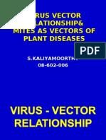 Virus Vector Relationship & Mites as Vectors of plant diseases