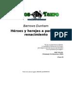 Barrows, Dunham - Heroes Y Herejes a Partir Del Renacimiento Tomo II